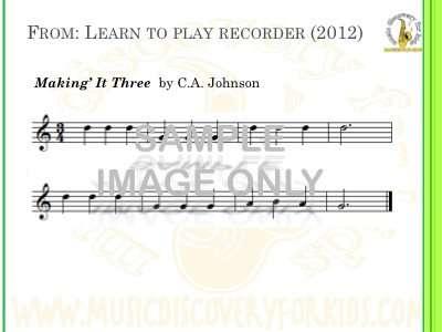 Making It Three - song from Learn to Play Recorder Songbook - Interactive Whiteboard