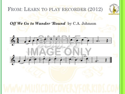 Off We Go To Wander Round - song from Learn to Play Recorder Songbook - Interactive Whiteboard